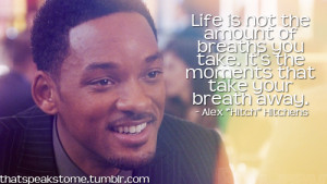 Hitch # Alex Hitch Hitchens # Will Smith # Movies # Quotes ...