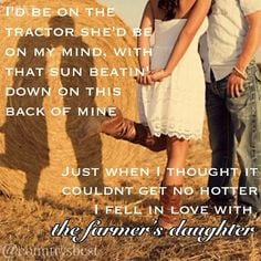 Being a farmers daughter ...
