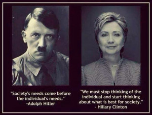 Society's needs come before the individual's needs. Adolph Hitler. We ...