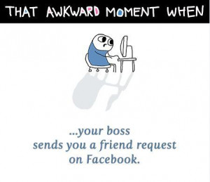 -awkward-moment-when-your-boss-sends-you-a-friend-request-on-facebook ...