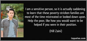 am a sensitive person, so it is actually saddening to learn that ...