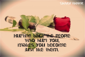 quotes about people hurting you hurting back the people who people to ...