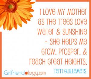Love My Mom Quotes Girlfriendology i love my
