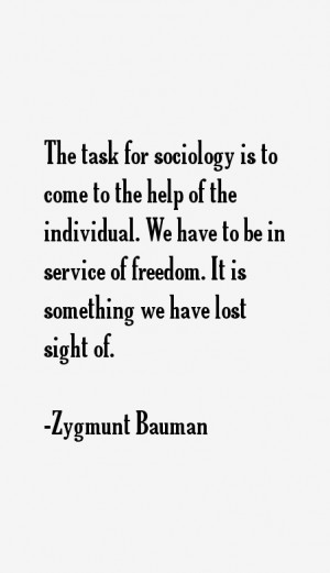 Zygmunt Bauman Quotes & Sayings