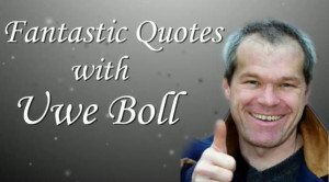 Fantastic Quotes with Uwe Boll - Fantastic Fest 2009