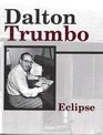Search - List of Books by Dalton Trumbo