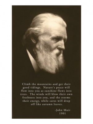 John Muir Photo with Quote