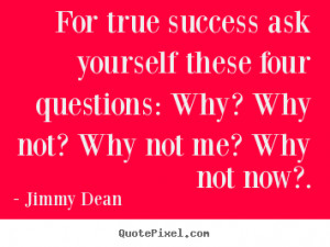 Ask A Question Why Quotes
