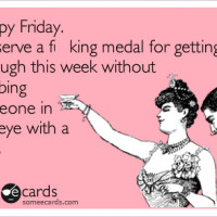 happy-friday-deserve-medal-quote.png