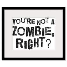 Zombie Quotes Framed Prints