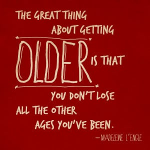 famous quotes about getting old