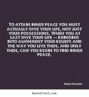 ... peace peace pilgrim more life quotes friendship quotes motivational