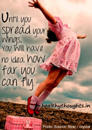 motivational quotes-spread your wings and see how far you can fly