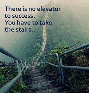 You have to take the stairs