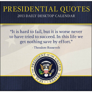 Famous Political Quotes By Presidents