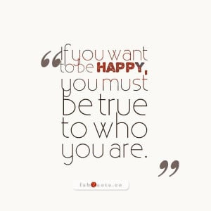 True To Yourself Quotes And Sayings ~ Be true to yourself quote ...