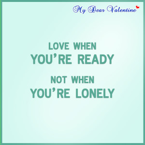Love quotes - Love when you're ready