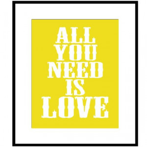 All You Need Is Love 8 x 10 Beatles Quote Print with by Tessyla, $20 ...