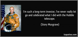 More Story Musgrave Quotes