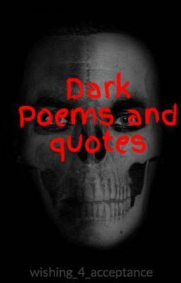 Dark Poems and quotes