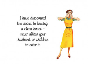 ... to mystery to keeping a clean house never permit your spouse or kids