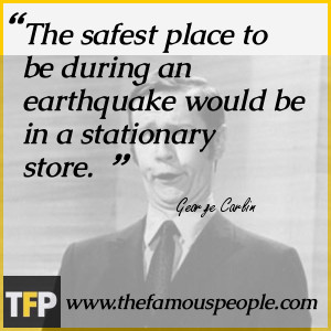 ... place to be during an earthquake would be in a stationary store