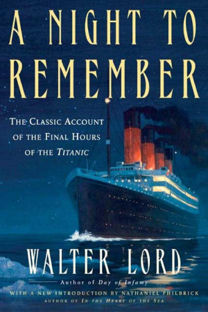 Night to Remember, Walter Lord.