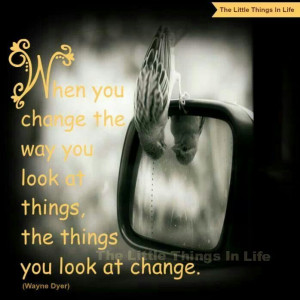 change the way you look at b things...