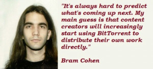 10 Marvelous Quotes Of 'Bram Cohen' To Manifest Your Potential