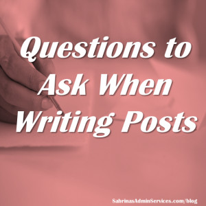 Questions to Ask When Writing Posts