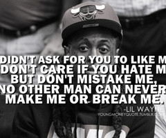 ... as lil wayne weezy kushandwizdom quote lil wayne quote quotes haters