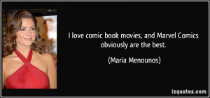 love comic book movies, and Marvel Comics obviously are the best ...