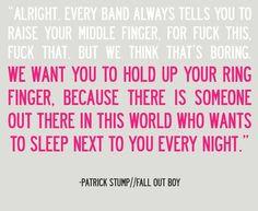 Patrick Stump quote he always has really good quotes (please pardon ...