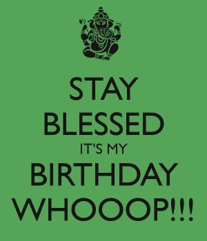 Stay Blessed Birthday Whooop