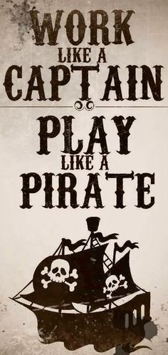 ... captain and play like a pirate