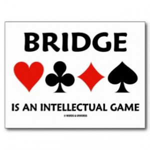 Bridge Is An Intellectual Game (Four Card Suits) postcards by