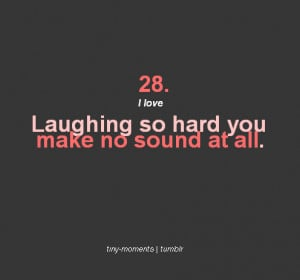 Laughing So Hard You Make No Sound at All ~ Laughter Quote