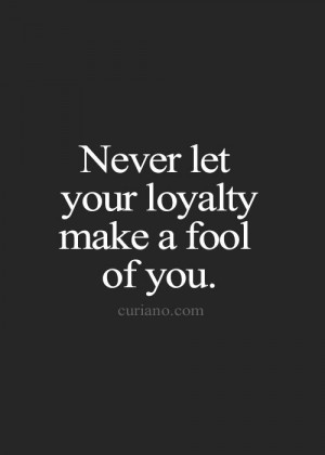 How to Be Loyal? 28 #Loyal #Quotes to Inspire You