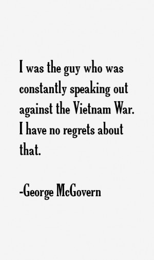 was the guy who was constantly speaking out against the Vietnam War ...