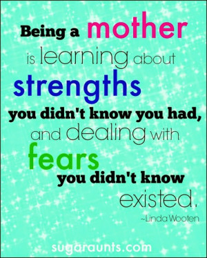 Being a mother quote.