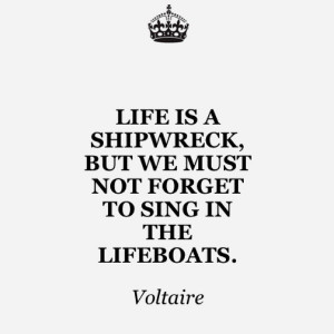 Voltaire, quotes, sayings, life, cute, great quote