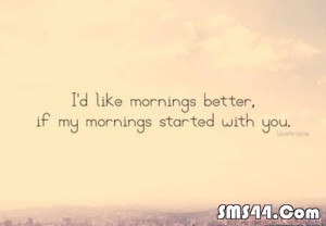 good morning quotes sms, quote day sms, quotes about morning texts ...