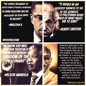 ... Albert Einstein, Nelson Mandela, and Mahatma Gandhi on Palestine