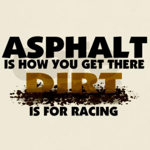 Dirt Track Racing Quotes