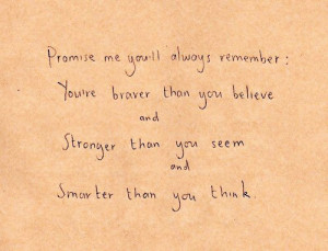 Promise me you will always Remember – Curiosity Quote
