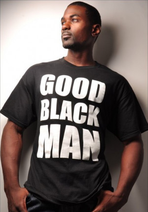 Such a good, strong black man.