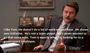 Ron Swanson On The Perfect Government Worker