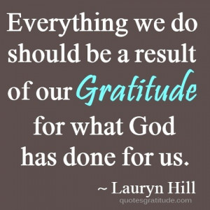 Lauryn hill, quotes, sayings, gratitude, god, meaningful