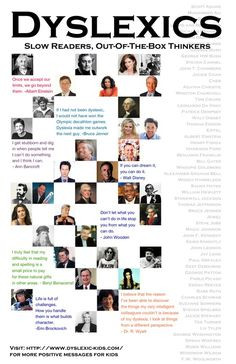 Out of the box thinkers - dyslexia I always love these lists...so e ...