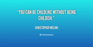 Quotes About Being Childish